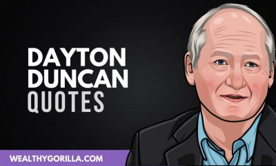 41 Light-Hearted Dayton Duncan Quotes