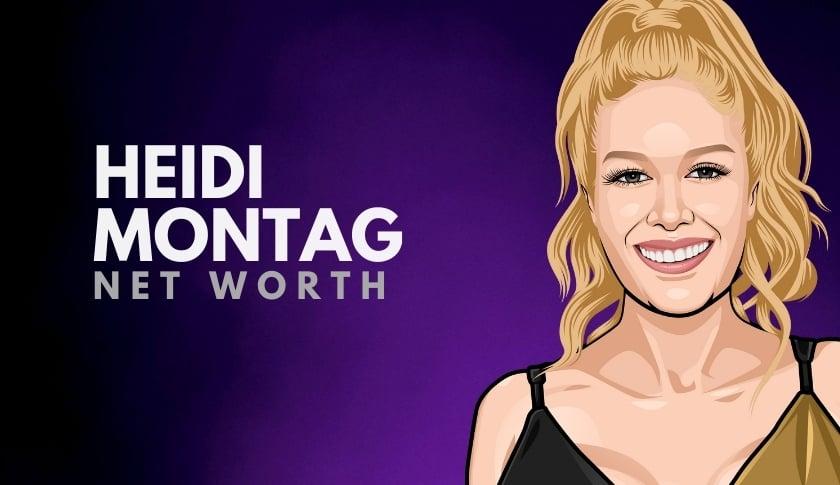 Heidi Montag Net Worth