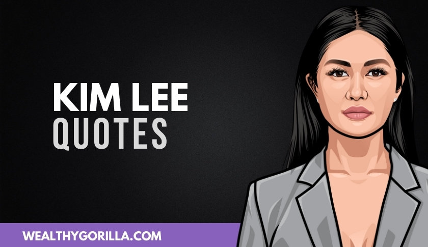 40 Kim Lee Quotes About Music & Success