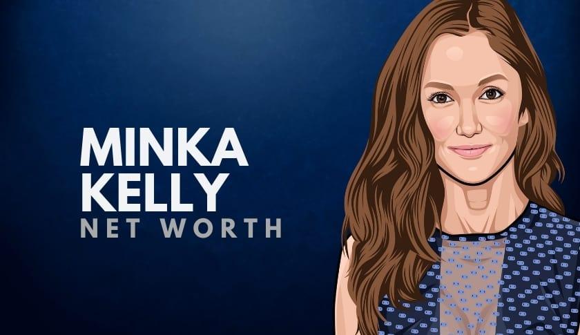 Minka Kelly Net Worth