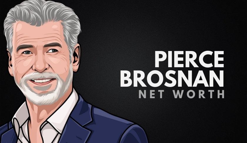 Pierce Brosnan Net Worth