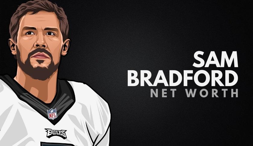Sam Bradford Net Worth
