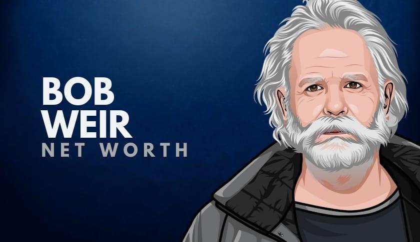 Bob Weir Net Worth