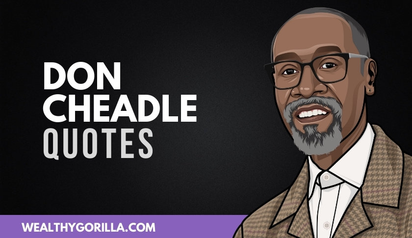 40 Don Cheadle Quotes That He Actually Said