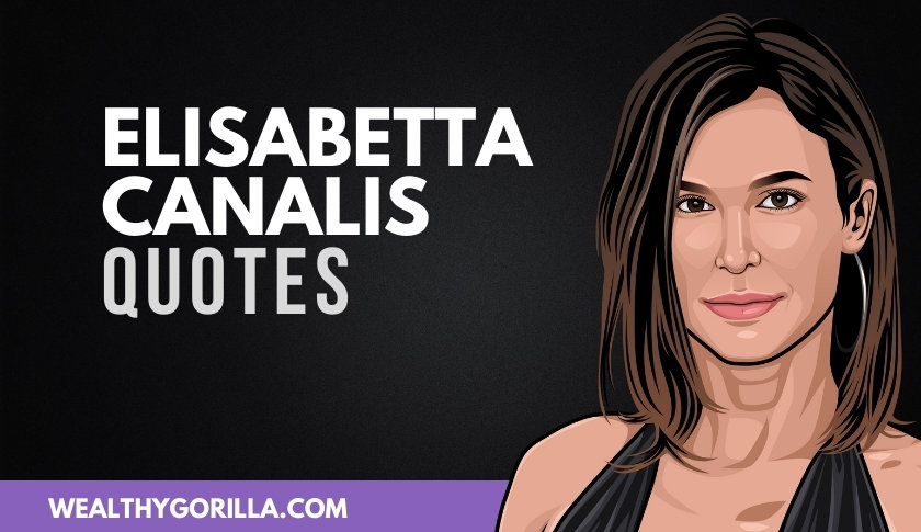 40 Greatest Elisabetta Canalis Quotes