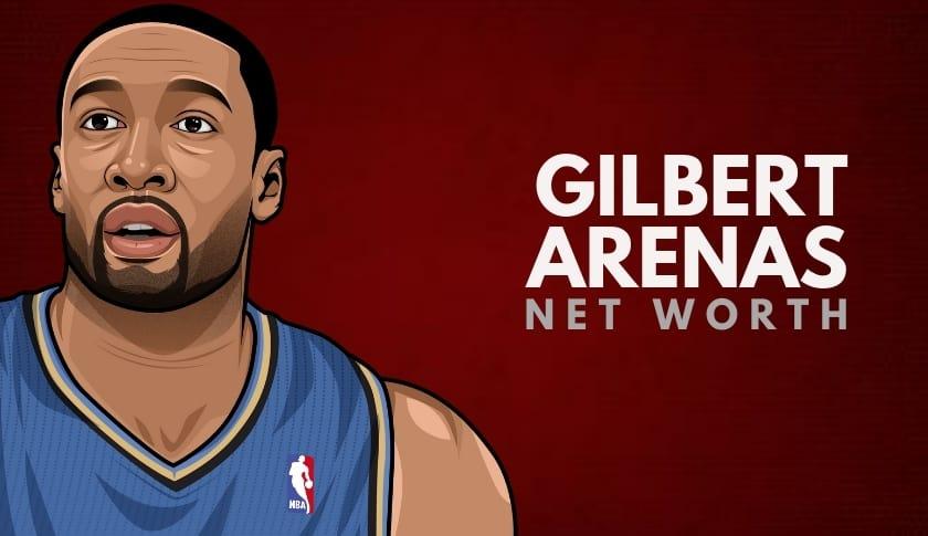 Gilbert Arenas Net Worth
