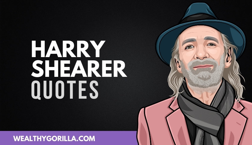 40 Harry Shearer Quotes About Life, Success & Acting