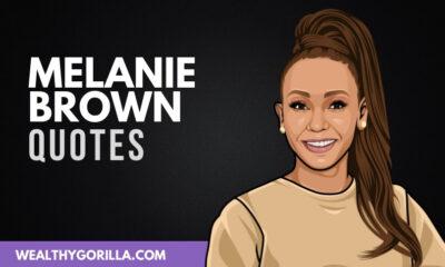 40 Inspiring & Motivating Melanie Brown Quotes