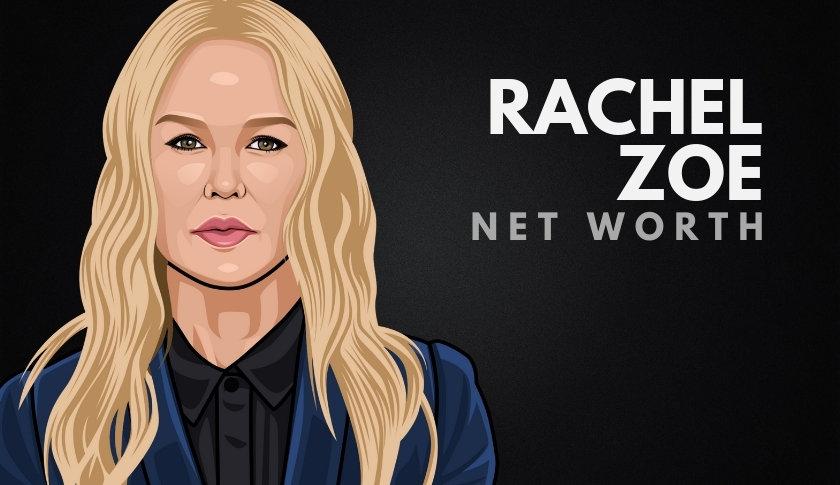 Rachel Zoe Net Worth