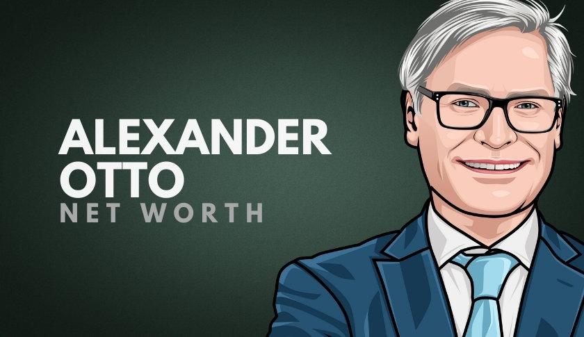 Alexander Otto Net Worth