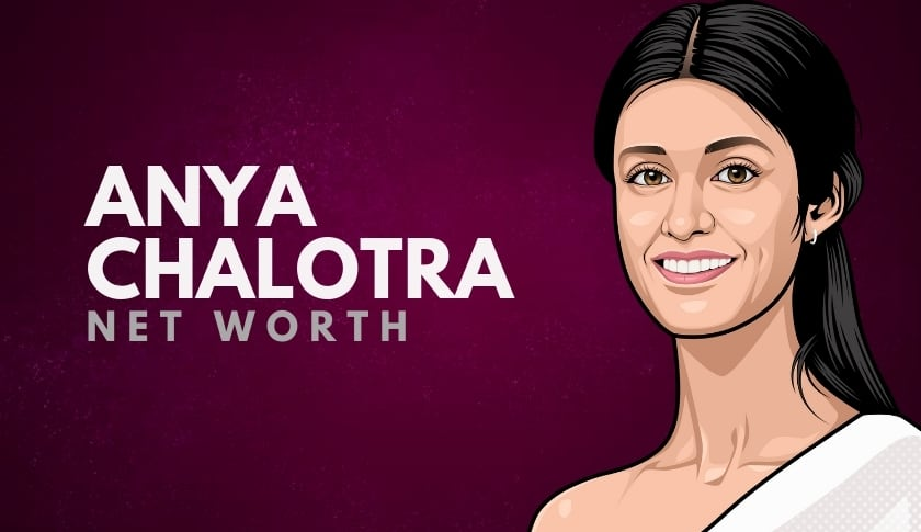 Anya Chalotra Net Worth
