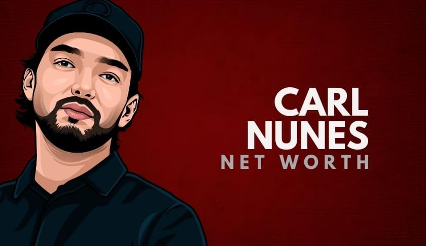 Carl Nunes Net Worth