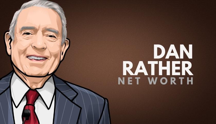 Dan Rather Net Worth