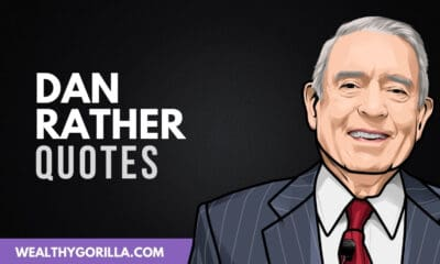 50 Greatest Dan Rather Quotes of All Time
