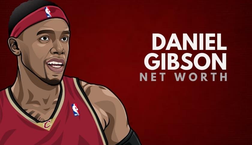Daniel Gibson Net Worth