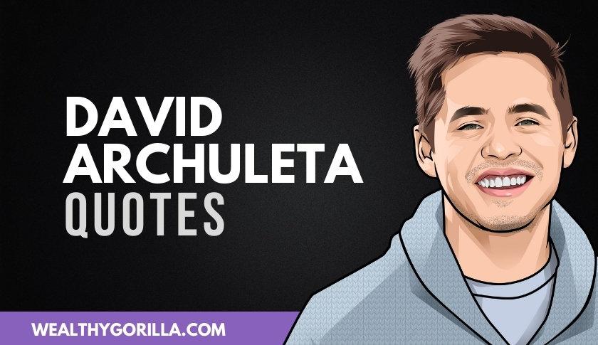 45 Inspiring David Archuleta Quotes On Life & Music