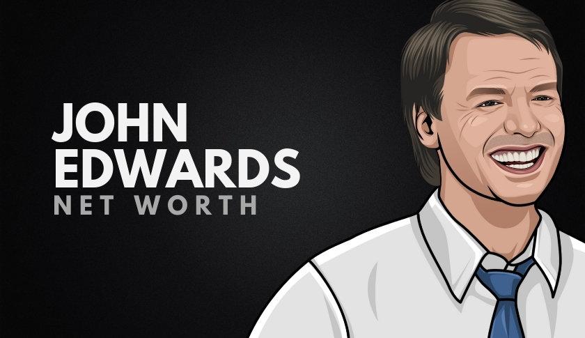 John Edwards Net Worth