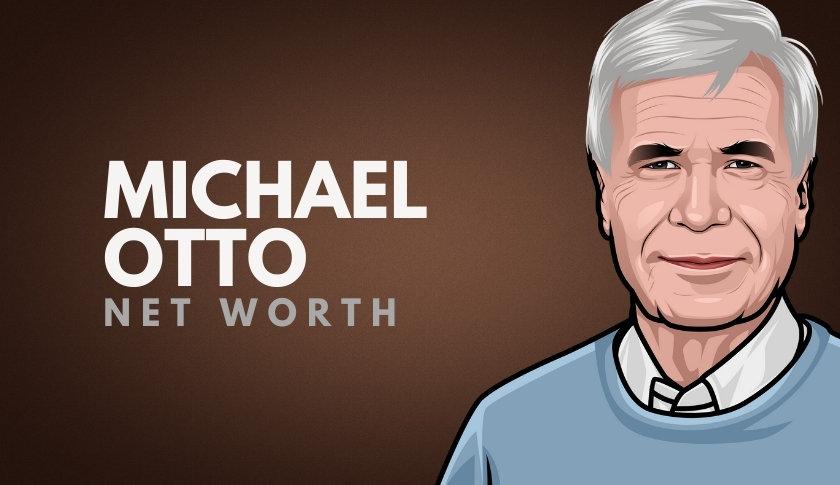 Michael Otto Net Worth