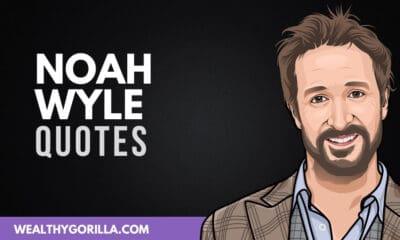 40 Amazing Noah Wyle Quotes About Life & Acting