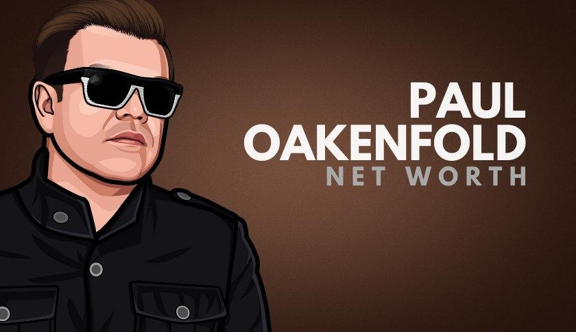 Paul Oakenfold Net Worth