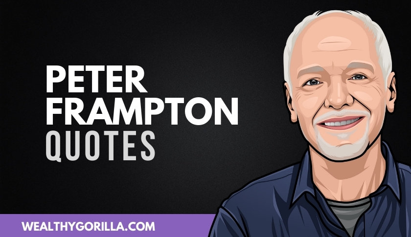 50 Peter Frampton Quotes About His Success