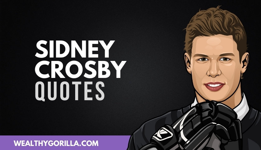 45 Sidney Crosby Quotes On Loving What You Do
