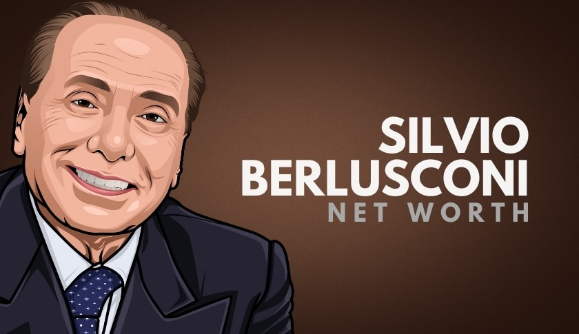 Silvio Berlusconi Net Worth