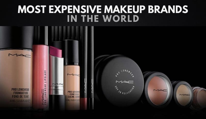 The 10 Most Expensive Makeup Brands in the World