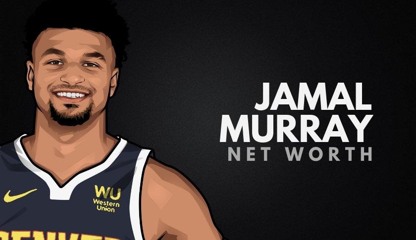 Jamal Murray Net Worth
