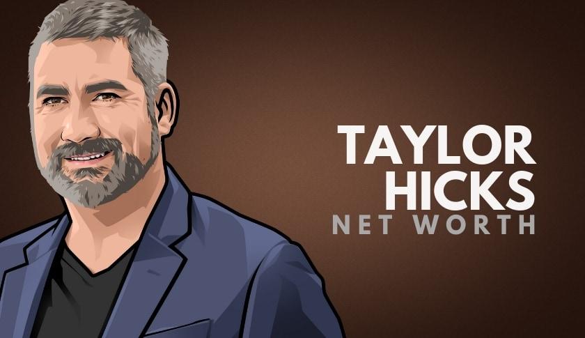 Taylor Hicks Net Worth